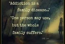 Addiction- support my family