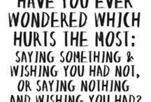 Quotes i love / by Tera Miller Sorensen