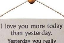 Words of Wisdom :) / by Trisha Johnston