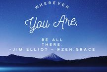 Mindfulness Quotes / Inspiring quote to everyone looking to find your own inner Zen & Grace