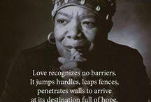 Maya Angelou, Nelson Mandela / Their words of wisdom are eternal