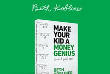 Make Your Kid a Money Genius / Teach your kids the financial facts of life with my new book, MAKE YOUR KID A MONEY GENIUS (EVEN IF YOU'RE NOT)!