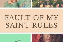 Fault of my Saint Rules