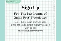 Daydreams of Quilts Free Patterns and Printables / Free patterns and Printables from Daydreams of Quilts