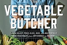 The Vegetable Butcher Cookbook - #WeekdaySupper Vegetable Recipes / The skills of butchery meets the world of fresh produce in this essential guide featuring fresh vegetables. Learn how to work with vegetables and get easy recipes for #WeekdaySupper that puts vegetables front and center.