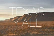 Texas Y'all / by ₰hεα ɀ