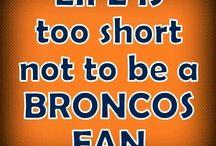 Denver Broncos / by Amanda Martinez-Perea