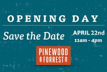 Opening Day at Pinewood Forrest