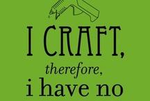 Crafts / by Lori Thomas