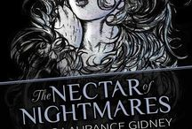The Nectar of Nightmares by Craig Gidney / Please check out my book cover for Craig Gidney, Sam Cowan, and the awesome publisher Dim Shores!   Thanks! :)