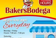 BakersBodega Store Hours / Extended Hours :)