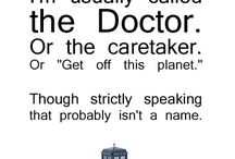 Docto... Who? / The doctor, of course.