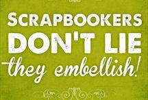 Quotes / Scrapbook