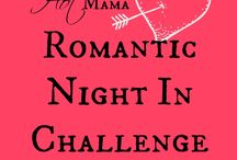 Romantic Night In / Help me come up with ideas for my 2015 Romantic Night In Challenge that I'm doing with my friends at Hot Mama.