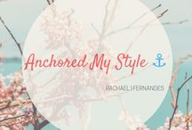 Anchored My Style / Chronicles of my style!