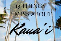 Kauai Travel Tips / The best things to see and do in Kauai.