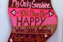 You are my sunshine / by Sara Smith
