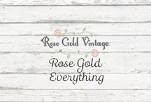 Rose Gold Everything