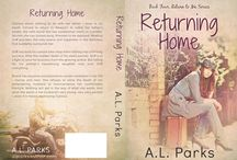 Return To Me series / A total of 4 books and a novella. Published books include: The Return (book one) Return To Newport (book two) / by Anne L. Parks