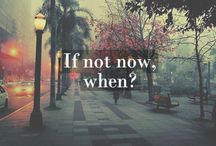 Why Not? Life's short / Do the things you've always dreamed of doing before time runs out