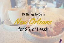 Why I Love New Orleans