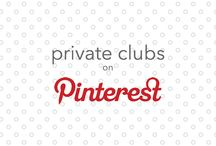 Private Clubs on Pinterest / Take a look at all the wonderful Private Clubs making the most of Pinterest. What can you learn from them? What can they learn from you?