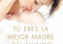 Libros recomendados / Libros recomendados sobre embarazo, lactancia, crianza, pediatría, etc.