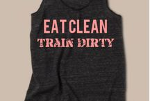 Eat Clean Train Dirty / Skip the diet just EAT HEALTHY