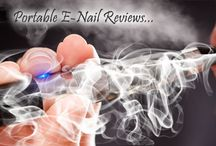 Portable E-Nail Reviews / Portable E-Nail Reviews...