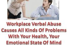 Workplace Verbal Abuse / If you are being verbally abused at work, how does that affect you? do you get angry and want to yell back or do you become depressed and want to get away from it?