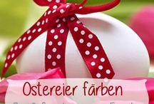Ostern / Bastel-und Geschenkideen und leckere Rezepte rund ums Osterfest findest du hier!