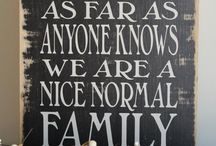 Sayings / by The Rustic Sign