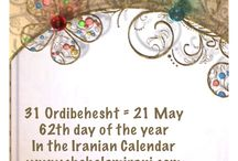 31 Ordibehesht = 21 May / 62th day of the year In the Iranian Calendar www.chehelamirani.com