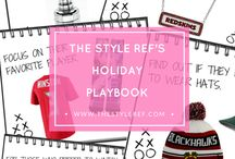 The Style Ref's Holiday Playbook / My holiday playbook will guide you through all the gift-giving conundrums to ensure you find the perfect gift(s) for all your favorite sports fans.