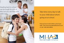 Back to School Materials / Your child's mental health matters. These back to school materials can be used throughout the year by parents, educators, and caregivers. http://www.mentalhealthamerica.net/back-school / by Mental Health America