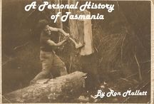 Podcast: A Personal History of Tasmania / My historical podcast is available here: http://apersonalhistoryoftasmania.podbean.com/