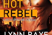 Hot Rebel / Book 6 in the Hostile Operations Team series!