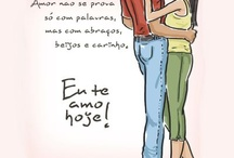 Eu te amo hoje!