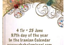 4 Tir = 25 June / 97th day of the year In the Iranian Calendar www.chehelamirani.com