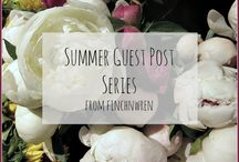 Summer Guest Posts @finchnwren / Come see what my favorite bloggers have to share!