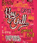 It's a Southern Thang! / by Theda Weatherly