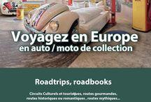 Voyages en voitures anciennes / Voyages en voitures anciennes... routes en France et ailleurs