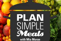 Plan Simple Meals Podcast / Plan Simple Meals with Mia Moran Podcast