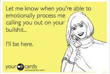 LOL.....but so true / by Kelly Elder
