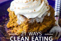 Clean Eating / by Robyn Brennaman