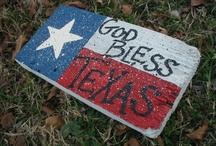 TEXAS / by Jeanette Ashmore