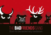 Badfriends #badasses / Badtoro, Badxolo, Badelek and Badbulldog give you the welcome to the world of the Badfriends  Are you ready for the adventure more challenging?