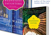 The Wednesday Daughters / Pins that explore further the setting, characters, and themes explored in my fourth novel, The Wednesday Daughters -- a novel about mothers and daughters, best friends who become family, and secrets and dreams passed down through generations.