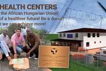 Uganda / The African Hungarian Union alongside with the Hungarian Trade and Cultural Center has decided to establish health centers throughout the African continent.