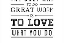 Love what you Do / <3